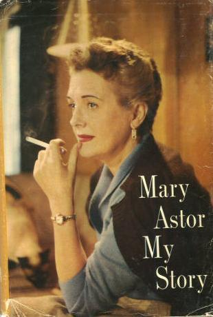 Mary Astor autobiography