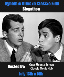 Dynamic Duos in Classic Film Blogathon: Martin and Lewis