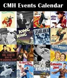 CMH Classic Movie Events Calendar