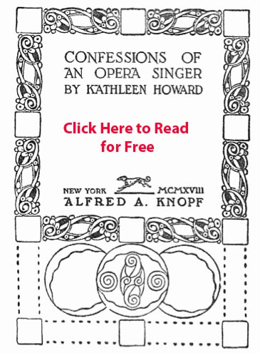 Confessions Of An Opera Singer by Kathleen Howard