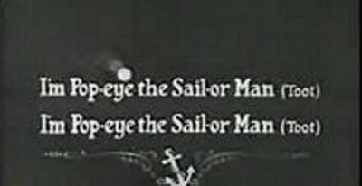 I'm Popeye the Sailor Man Follow the Bouncing Ball