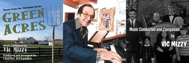 Composer Vic Mizzy, Green Acres, The Addams Family