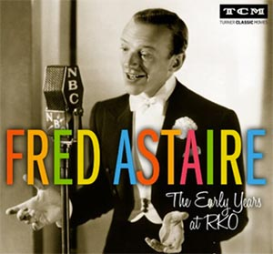 TCM Fred Astaire The Early Years of RKO Sony Masterworks
