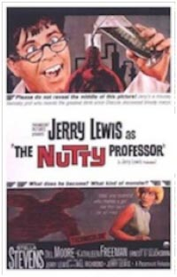 The Nutty Professor starring Jerry Lewis