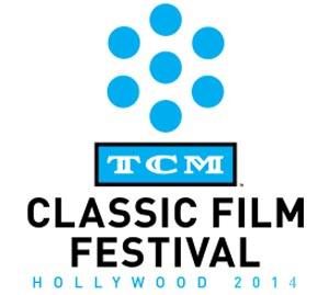 TCM Classic Film Festival 2014
