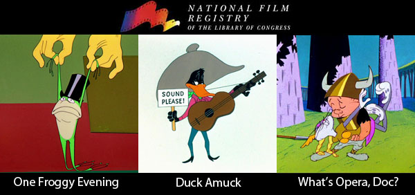 Chuck Jones, three films inducted into National Film Registry: Duck Amuck, What's Opera Doc, One Froggy Evening