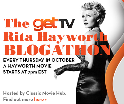 getTV Rita Hayworth Blogathon Banner; Blogathon hosted by Classic Movie Hub