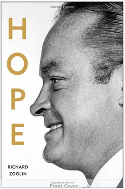Bob Hope: Entertainer of the Century by Richard Zoglin