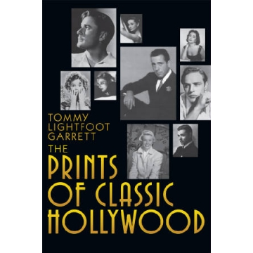 The Prints of Classic Hollywood