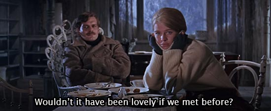 Doctor Zhivago (1965)… Wouldn't it have been lovely if we met before? -Julie Christie as Lara