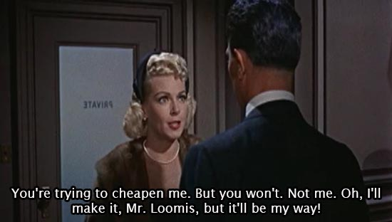 Imitation of Life (1959)... You're trying to cheapen me. But you won't. Not me. Oh, I'll make it, Mr. Loomis, but it'll be my way! - Lana Turner as Lora Meredith