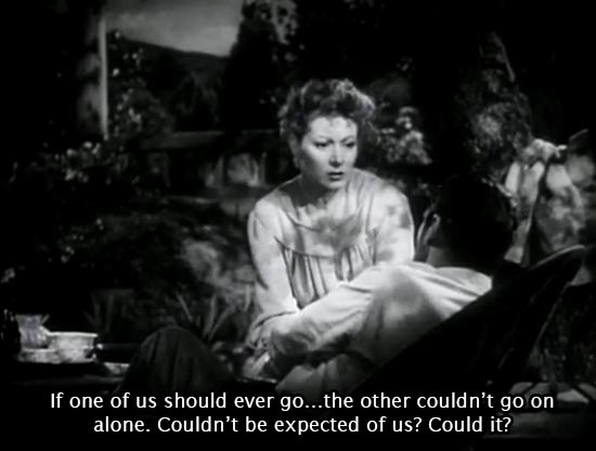 Madame Curie (1943), Madame Curie (1943)… If one of us should ever go...the other couldn't go on alone. Couldn't be expected of us? Could it? -Greer Garson as Marie Curie