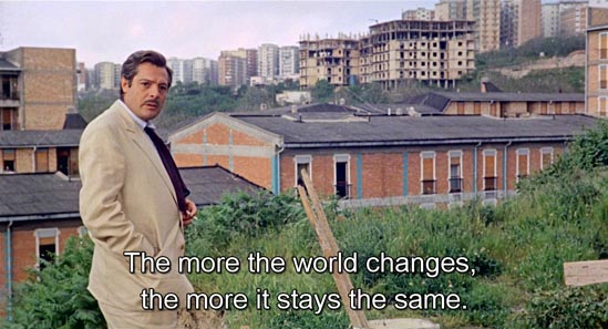 Marriage Italian Style (1964)... The more the world changes, the more it stays the same. -Marcello Mastroianni as Domenico Soriano
