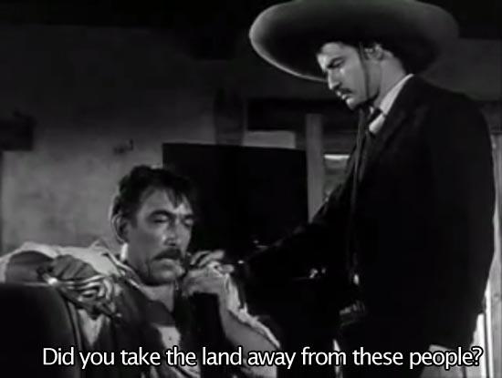 Viva Zapata (1952)... Did you take the land away from these people? -Marlon Brando as Emiliano Zapata