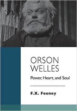Orson Welles: Power, Heart and Soul book