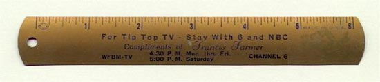 Promotional Francis Farmer ruler: For Tip Top TV stay with 6 and NBC