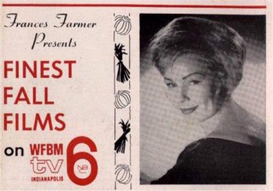 Francis Farmer Presents Finest Fall Films on WFBM TV 6