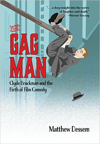 Clyde Bruckman: The Gag Man