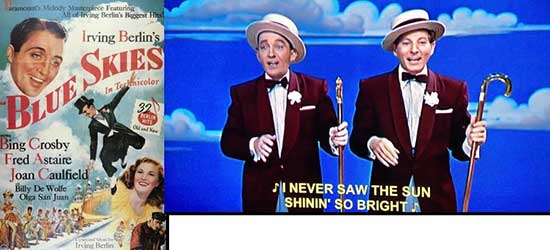 "oster for the Fred Astaire/Bing Crosby film and Bing Crosby and Danny Kaye in ""White Christmas."", Blue Skies"