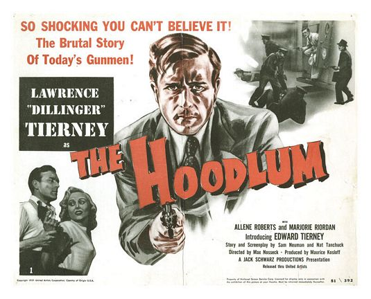 The Hoodlum 1951, So shocking you can't believe it!