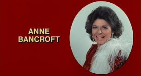 Anne Bancroft's credit in Mel's comedy Silent Movie