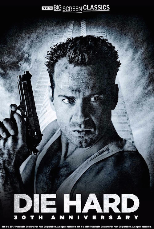 TCM BIG Screen Classics Present Die Hard