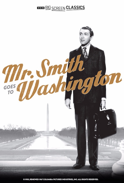TCM BIG Screen Classics Present Mr. Smith Goes to Washington
