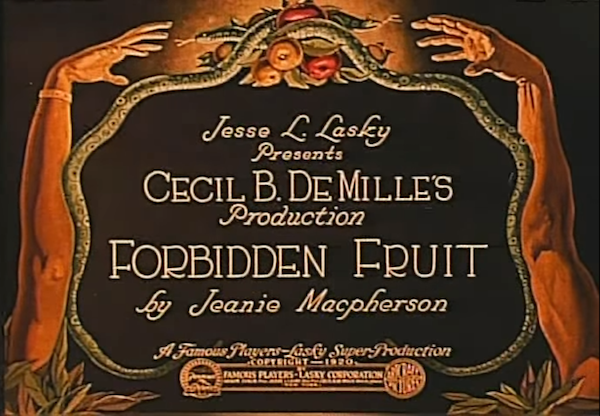 Cecil B DeMille Forbidden Fruit 1921 title card
