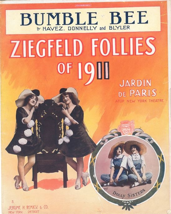 "Sheet music for one of the Dolly Sisters' most popular Ziegfeld Follies numbers, ""Bumble Bee."""