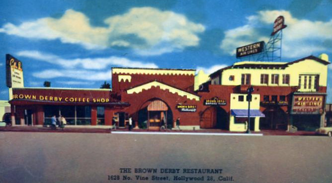 Second Brown Derby Restaurant on Vine St. off Hollywood Blvd.