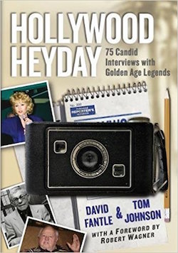 hollywood heyday by dave fantle