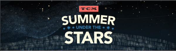 TCM Summer Under the Stars 2018