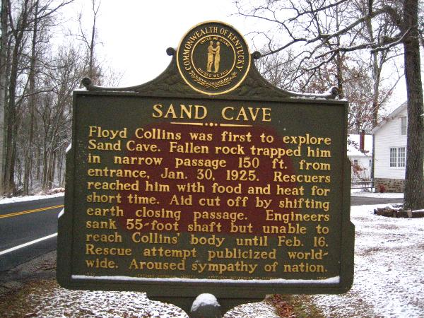 HIstoric Sand Cave sign remembering explorer Floyd Collins January 30, 1925 accidental death