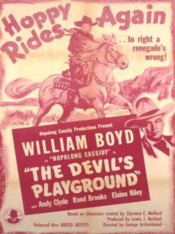 The Devil's Playground (1946) Movie Poster, William Boyd
