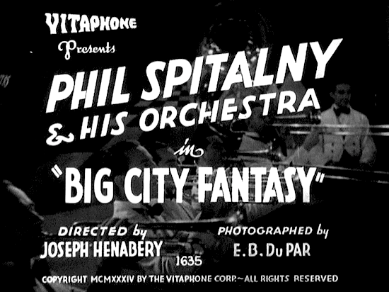 Joseph Henabery Director Phil Spitalny Big City Fantasy