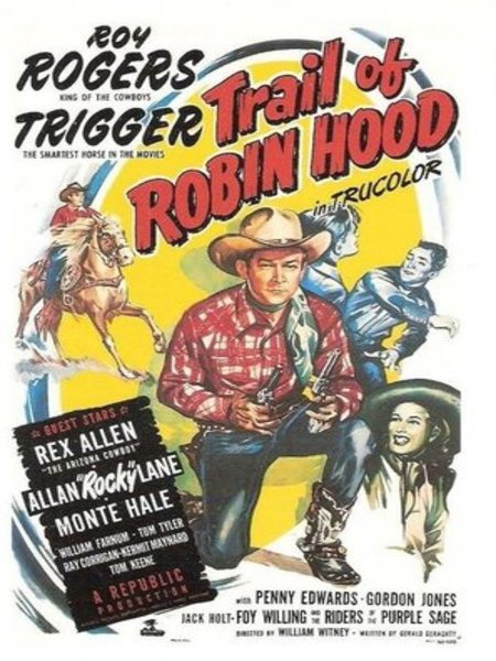 Trail of Robin Hood Roy Rogers poster 1