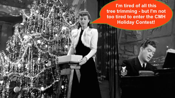 barbara stanwyck Christmas in Connecticut trimming trees holiday cmh contest