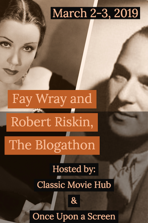 fay wray and robert riskin blogathon