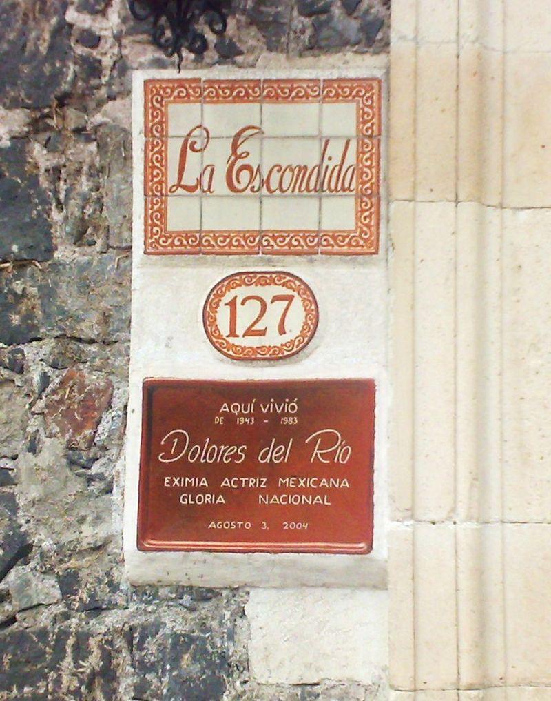 Dolores del Rio plaque Coyoacan, Mexico