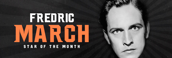 frederic march tcm star of the month