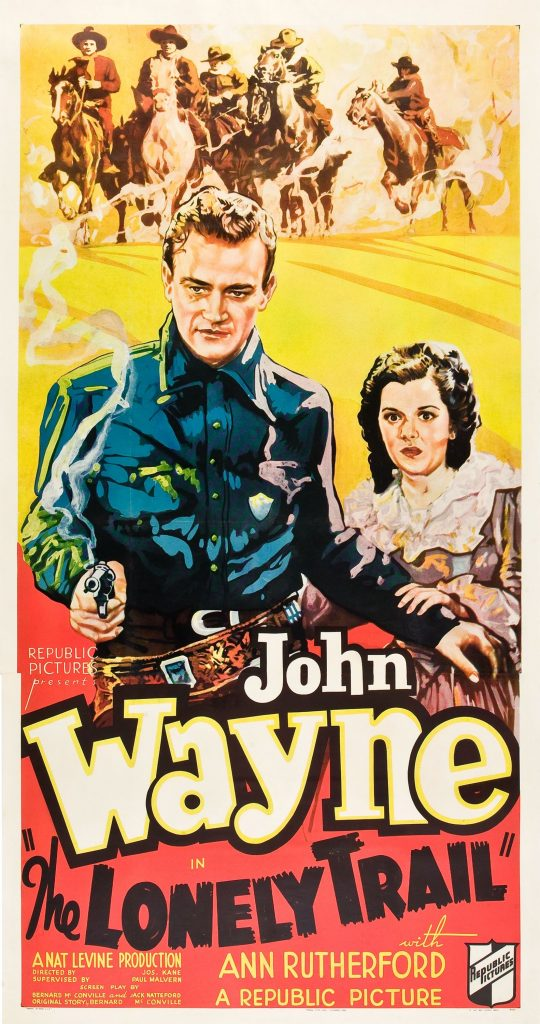 The Lonely Trail (1936) Ann Rutherford, John Wayne - Movie Poster