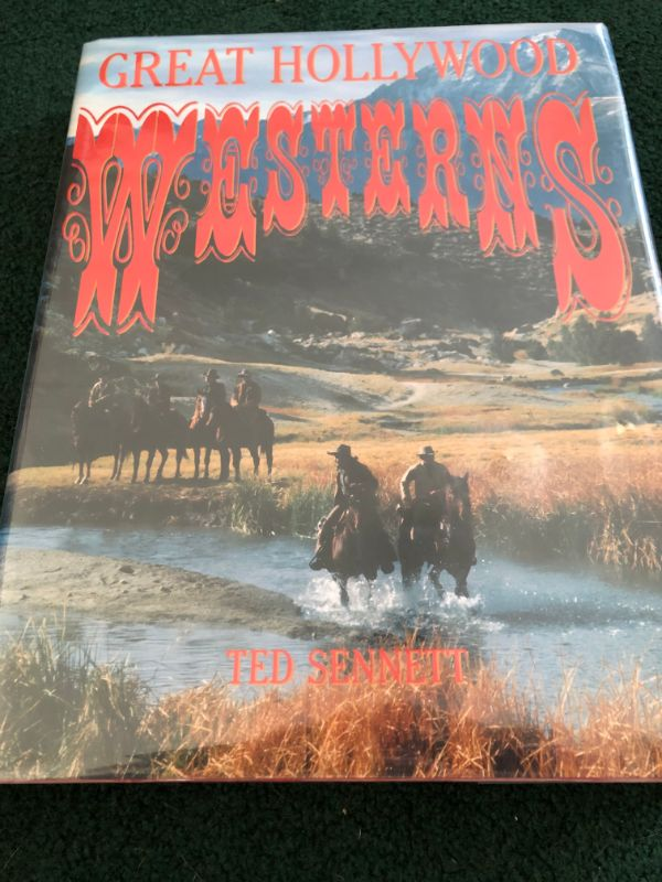 Great Hollywood Westerns byTed Sennett