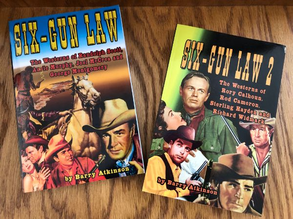 Six-Gun Law and Six-Gun Law 2 by Barry Atkinson