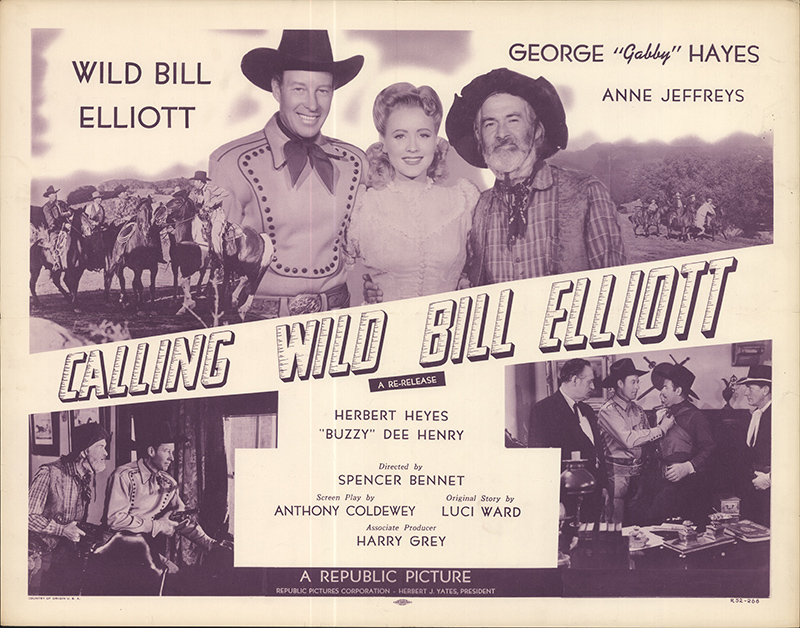 Calling Wild Bill Elliot Theatre Card, George Hayes, Anne Jeffreys, Wild Bill Elliot