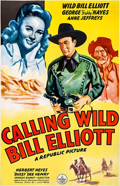 Calling Wild Bill Elliot movie poster
