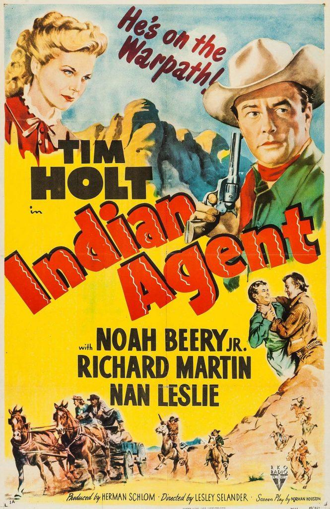 Indian Agent (1948) Tim Holt