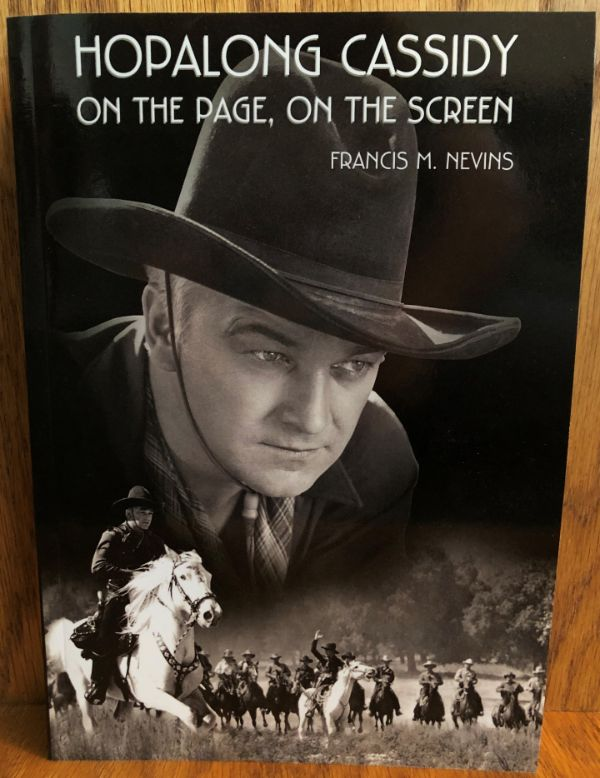 Hopalong Cassidy on The Page and on The Screen by Francis M. Nevins