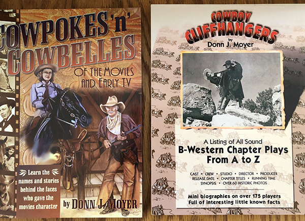 Cowpokes 'n' Cowbelles and Cowboy Cliffhangers by Donn Moyer