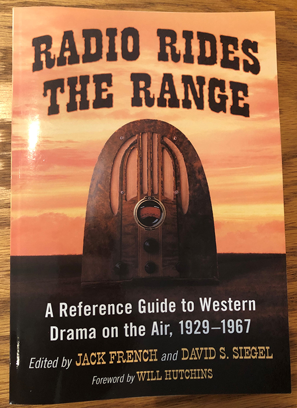Radio on the Range, edited by Jack French and David S. Siegel