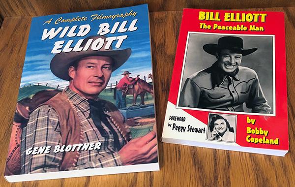 Bill Elliott: The Peaceable Man by Bobby Copeland, and Wild Bill Elliott: A Complete Filmography by Gene Blottner